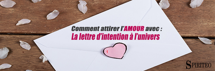 rituel amour : lettre intention univers