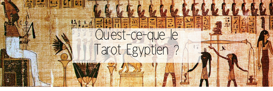 Tarot egyptien explications