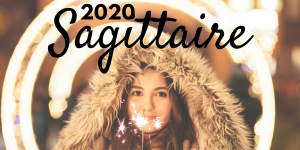 horoscope 2020 sagittaire complet